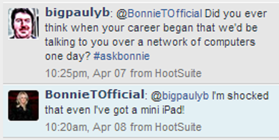 Exchanging tweets with Bonnie Tyler, April 7-8, 2013.