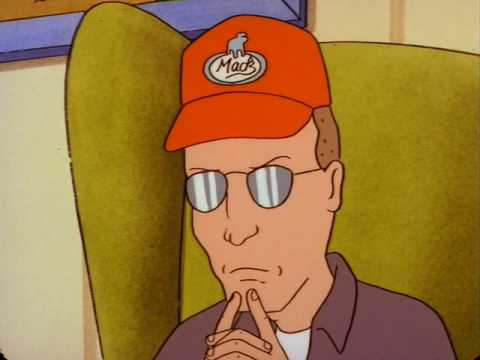 """""""Just because you have their attention doesn't mean you have their respect.""""  Dale Gribble, """"King Of The Hill"""""""